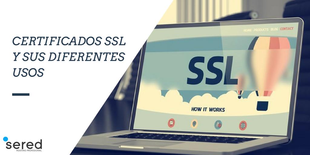 Certificados SSL y sus diferentes usos